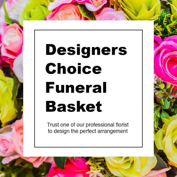 Designer's Choice Funeral Basket