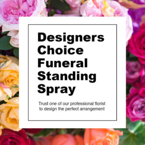 Designer's Choice Funeral Standing Spray