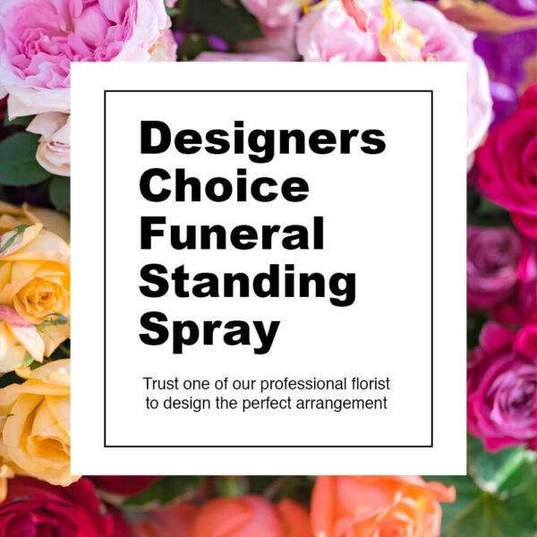 Designer's Choice Funeral Standing Spray